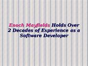 Enoch Mayfields Holds 20 Years of Experience as a Software Developer
