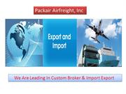 We Are Leading In Custom Broker & Import Export