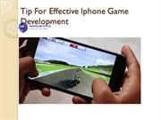 Tip For Effective Iphone Game Development