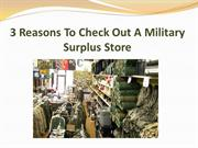3 Reasons To Check Out A Military Surplus Store