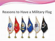 Reasons to Have a Military Flag