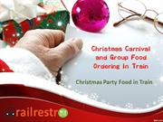 Rail Restro - Christmas Carnival and Food Ordering In Train