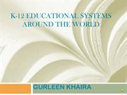 K-12 Educational system around the world