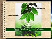 LIVE GREEN Production