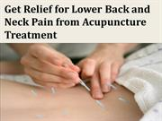 Get Relief for Lower Back and Neck Pain from Acupuncture Treatment