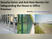 Security Fence and Anti Ram Barriers for Safeguarding the House or Off