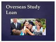 How To Avail An Overseas Education Loan – Step By Step Guide