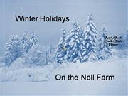 Winter Holidays on the Noll Farm