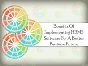 Benefits Of Implementing HRMS Software For A Better Business Future