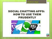 SOCIAL CHATTING APPS HOW TO USE THEM PRUDENTLY