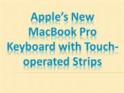 Apple's New MacBook Pro Keyboard with Touch-operated Strips