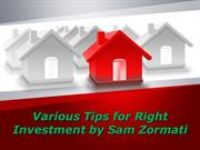 Various Tips for Right Investment by Sam Zormati