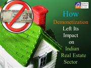 How Demonetization Left Its Impact on Indian Real Estate Sector