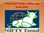 Trend and Trade in Nifty and Bank Nifty