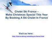 Make Christmas Special This Year By Booking A Ski Chalet In France