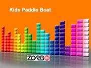 How To Have Fun With Kids Paddle Boat From Variety Of Options