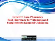 Creative Care Pharmacy - Best Pharmacy for Vitamins and Supplements Ed