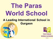 The Paras World School | Top Schools in Gurgaon