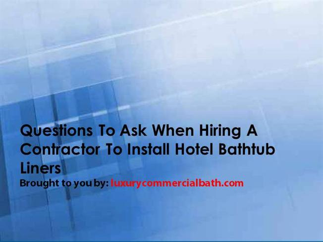 Questions to Ask when Hiring a Contractor to Install Hotel