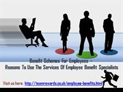Reasons To Use Employee Benefit Specialists