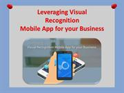 Leveraging Visual Recognition Mobile App for your Business