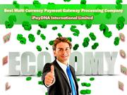 Best Multi Currency Payment Gateway Processing Company