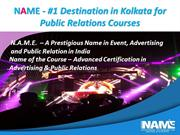 NAME - #1 Destination in Kolkata for Public Relations Courses