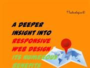 A Deeper Insight Into Responsive Web Design & Its Numerous Benefits