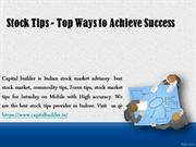 Stock Tips - Top Ways to Achieve Success