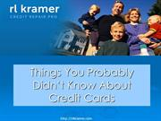 Things You Probably Didn't Know About Credit Cards