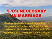 The 5'C's Necessary in Marriage