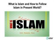 What is Islam and How to Follow Islam