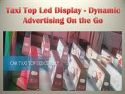 Taxi Top Led Display - Dynamic Advertising On the Go