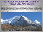 Destination where you can seek the best view at Mera Peak Climbing