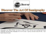 Discover The Art Of Sumigraphy