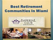 Best Retirement Communities In Miami