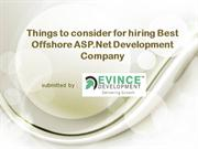 Things to consider for hiring Best Offshore ASP.Net Development Compan