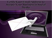 Verify Your Email Address to Secure Your Business in Social Media