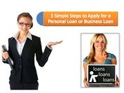3 Simple Steps to Apply for a Personal Loan or Business Loan