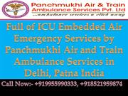 Full of ICU Embedded Air Emergency Services by Panchmukhi Air and Trai