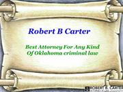 Best Attorney For Any Kind Of Oklahoma criminal law