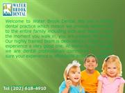 Water Brook Dental Diagnoses and Treats Dental Issues