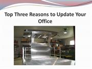 Top Three Reasons to Update Your Office