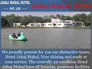Jahaj Mahal Hotel Is the Best hotel In mandu.
