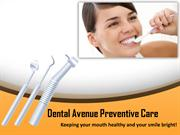 Dental Avenue Preventive Care