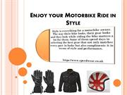 Enjoy your Motorbike Ride in Style