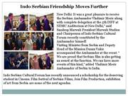 Indo Serbian Friendship Moves Further