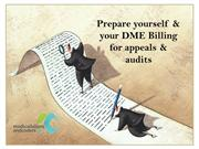 Prepare yourself & your DME Billing for appeals & audits