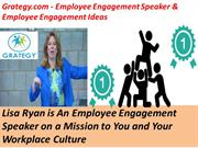 Employee Engagement Speaker & Employee Engagement Ideas - Grategy.com