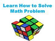Learn How to Solve Math Problem
